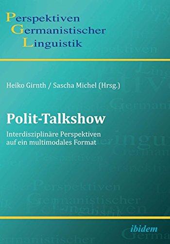 Polit-Talkshow (Perspektiven Germanistischer Linguistik)