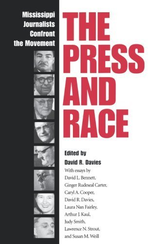 The Press and Race: Mississippi Journalists Confront the Movement (2007-06-01)
