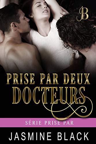 Prise par deux docteurs (Série Prise par t. 1) par  Spunky Girl Publishing