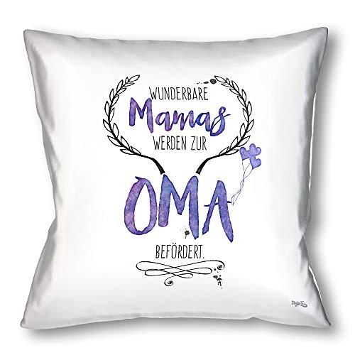 Stylotex Kissen - Geschenk für werdende Oma - Dekokissen Bedruckt in höchster Druckqualität & Designed in Deutschland - Wunderbare Mamas Werden zur Oma befördert - zur Geburt