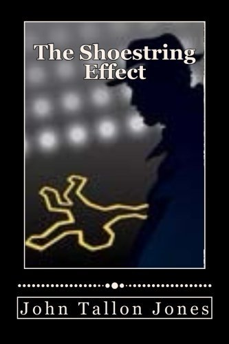 The Shoestring Effect: The Penny Detective 4 (Volume 4) by John Tallon Jones (2015-05-10)