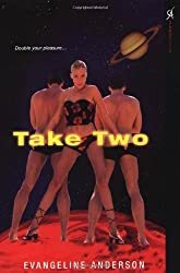 Take Two by Evangeline Anderson (2006-11-01)