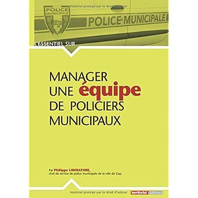 Manager une equipe de policiers municipaux