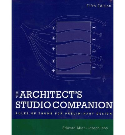 [ THE ARCHITECT'S STUDIO COMPANION RULES OF THUMB FOR PRELIMINARY DESIGN BY IANO, JOSEPH](AUTHOR)PAPERBACK