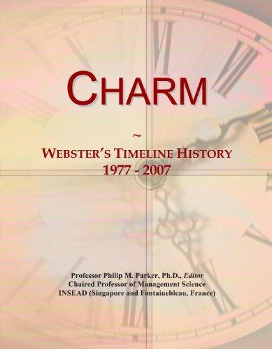 Charm: Webster's Timeline History, 1977 - 2007