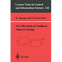 New Directions in Nonlinear Observer Design (Lecture Notes in Control and Information Sciences)