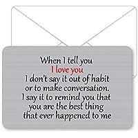 Sentimental Keepsake When I Tell You I Love You Metal Wallet Card