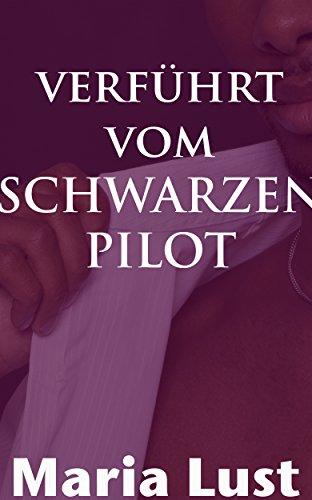 Verführt vom schwarzen Pilot: Wildes Abenteuer im Flieger (Es passierte auf der Arbeit!  1)
