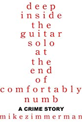Deep Inside the Guitar Solo at the End of Comfortably Numb (English Edition)