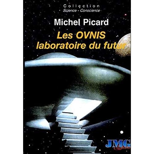 Les Ovnis laboratoire du futur