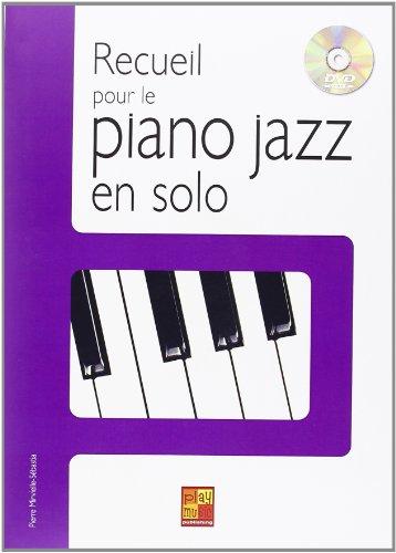 Recueil pour le piano jazz en solo piano+DVD