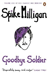 Goodbye Soldier (Milligan Memoirs Book 6)
