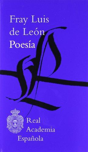 Poesía - RAE (Clásicos) por Luis de León