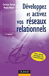 Développez et activez vos réseaux relationnels - 2ème édition (Efficacité professionnelle)