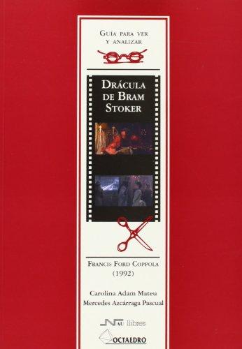 Guía para ver y analizar : Drácula de Bram Stoker. Francis Ford Coppola (1992) (Guías para ver y analizar cine)
