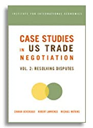 Case Studies in U S Trade Negotians, Volume 2: Resolving Disputes (Institute for International Economics) by Charan Devereaux (2006-09-30)