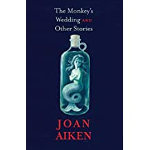The Monkey's Wedding: And Other Stories