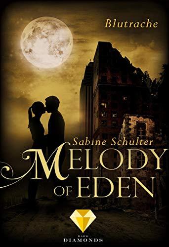 Melody of Eden 3: Blutrache -