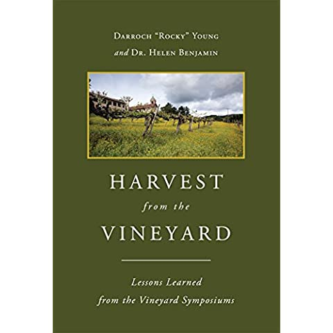 Harvest From The Vineyard: Lessons Learned from the Vineyard Symposiums (English Edition) - Vineyard Harvest