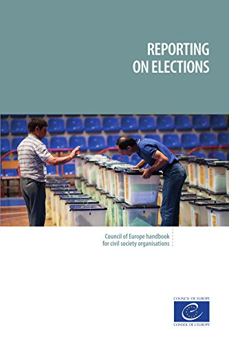 Reporting on elections: Council of Europe handbook for civil society organisations (English Edition)
