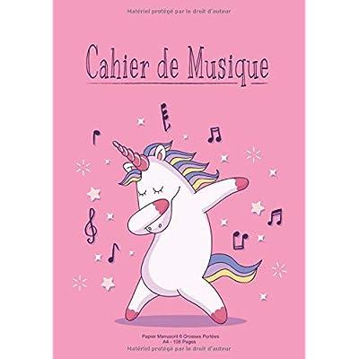 Cahier De Musique: Papier Manuscrit 6 Grosse Portées A4 108 Pages Pour Débutant - Licorne Rose