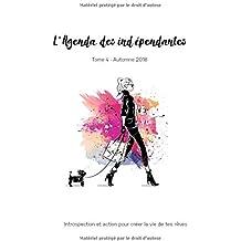 L'Agenda Des Indépendantes  Tome 4 - Automne 2018
