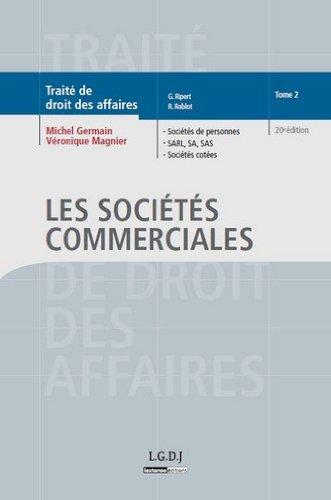 Traité de droit des affaires : Tome 2, Les sociétés commerciales por Michel Germain