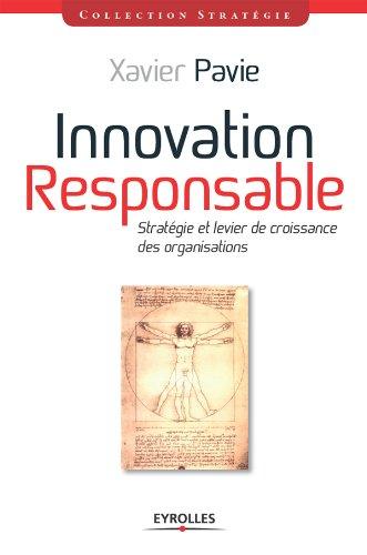 Innovation Responsable par Xavier Pavie