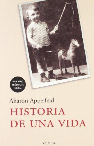 Historia de una vida (ATALAYA) por Aharon Appelfeld