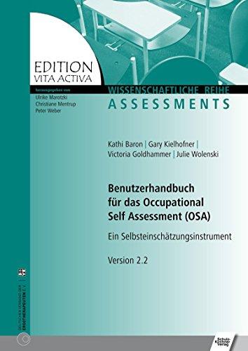 Benutzerhandbuch für das Occupational Self Assessment (OSA): Ein Selbsteinschätzungsinstrument