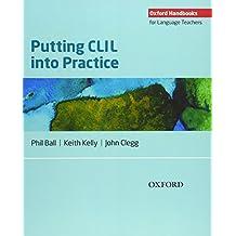 Putting CLIL into Practice: Oxford Handbooks for Language Teachers