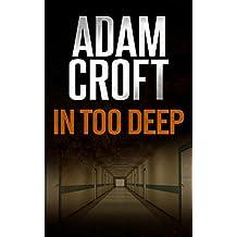 In Too Deep (Knight & Culverhouse Book 5)