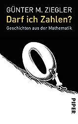 Darf ich Zahlen?: Geschichten aus der Mathematik