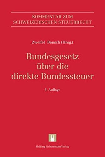 Bundesgesetz über die direkte Bundessteuer (DBG) (Kommentar zum Schweizerischen Steuerrecht)