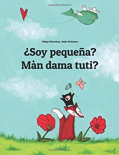 ¿Soy pequeña? Màn dama tuti?: Libro infantil ilustrado español-wólof/volofo (Edición bilingüe) (Spanish and Wolof Edition)