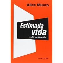 Estimada Vida (El Club dels Novel·listes)