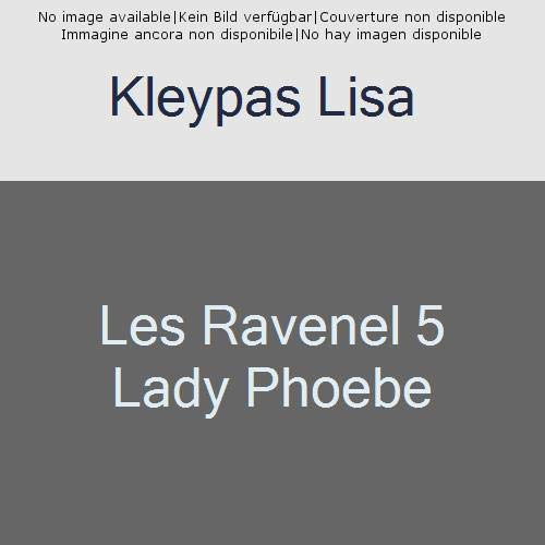 Les Ravenel 5 Lady Phoebe