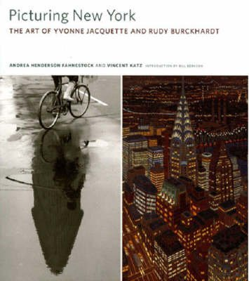 [(Picturing New York : The Art of Yvonne Jacquette and Rudy Burckhardt)] [By (author) Andrea Henderson Fahnestock ] published on (November, 2008)