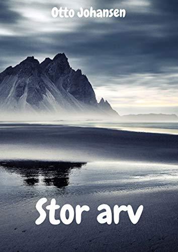 Stor arv (Norwegian Edition)