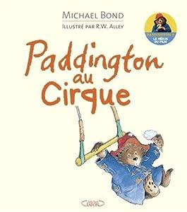 """Afficher """"Paddington au cirque"""""""