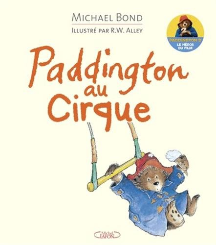 Paddington au cirque par Michael Bond