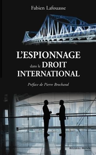 L'espionnage dans le droit international