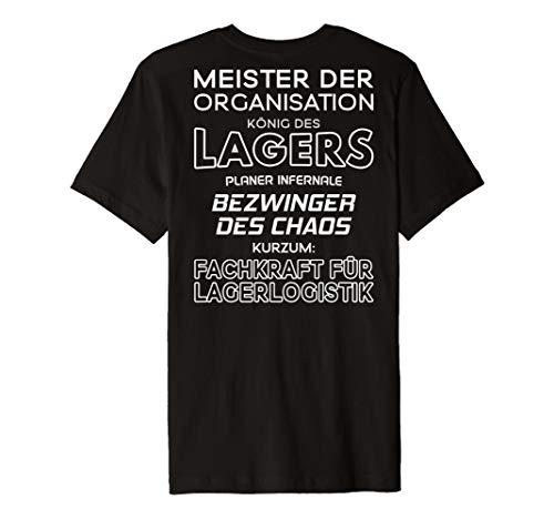 Fachkraft für Lagerlogistik T-Shirt König des Lagers (Lager T-shirt)