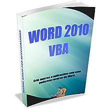 Word 2010 - VBA (Portuguese Edition)