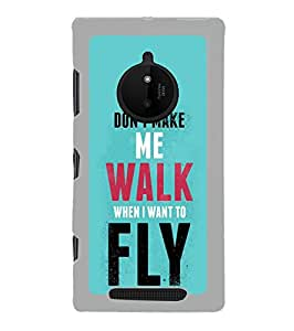 Fuson Designer Phone Back Case Cover Nokia Lumia 830 ( Why Walk Instead Of Flying )