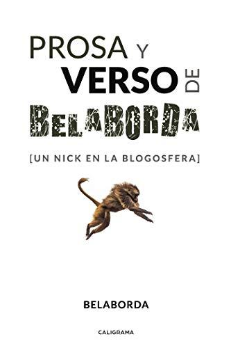 Prosa y verso de Belaborda: [Un nick en la blogosfera] por Belaborda