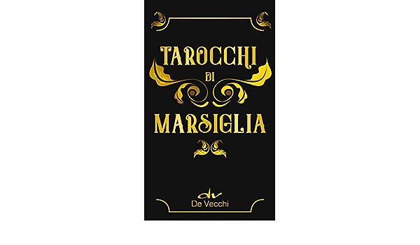 Tarocchi di marsiglia de vecchi . mini. con 78 carte (italiano) 8841221283