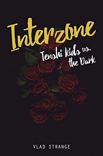 INTERZONE: Tenshi Kids vs. the dark par Vladimir Strange