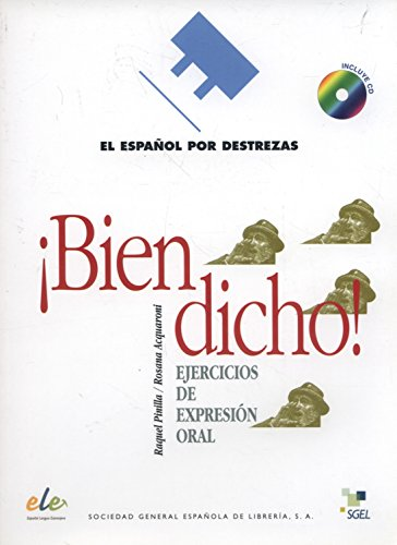 Bien dicho + CD (Español por destrezas) por Raquel Pinilla