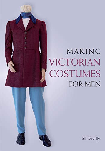 Hats Top Kostüm - Making Victorian Costumes for Men (English Edition)